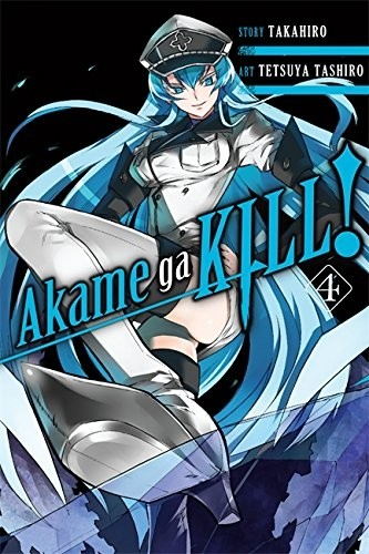 Akame ga Kill, Vol. 04 by Takahiro