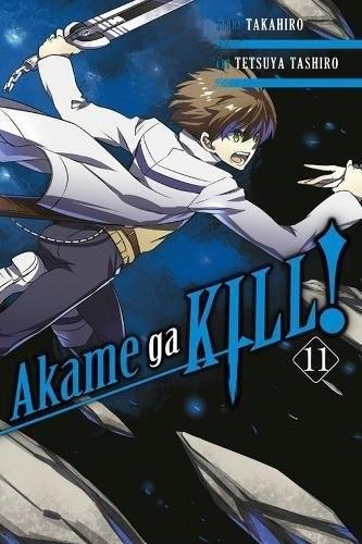 Akame ga Kill, Vol. 11 by Takahiro