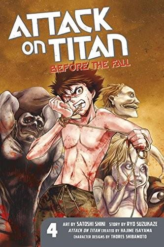 Attack on Titan: Before the Fall 04 by Ryo Suzukaze, Satoshi Shiki