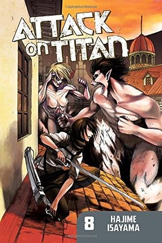 Attack on Titan, Vol. 08 by Hajime Isayama
