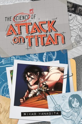 Attack On Titan, The Science of Attack on Titan