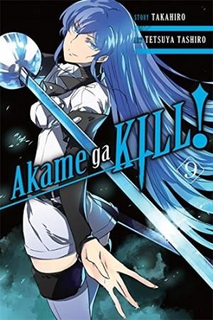 Akame ga Kill, Vol. 09 by Takahiro