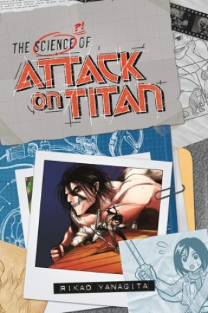 Attack On Titan, The Science of Attack on Titan
