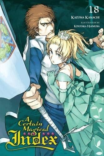 A Certain Magical Index, (Light Novel) Vol. 18