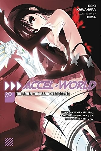 Accel World, (Light Novel) Vol. 09
