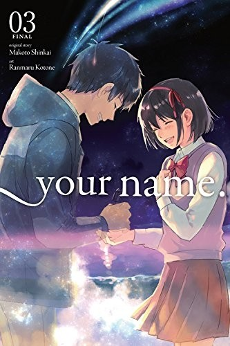 Kimi no Na Wa. -Your Name.-, Vol. 03