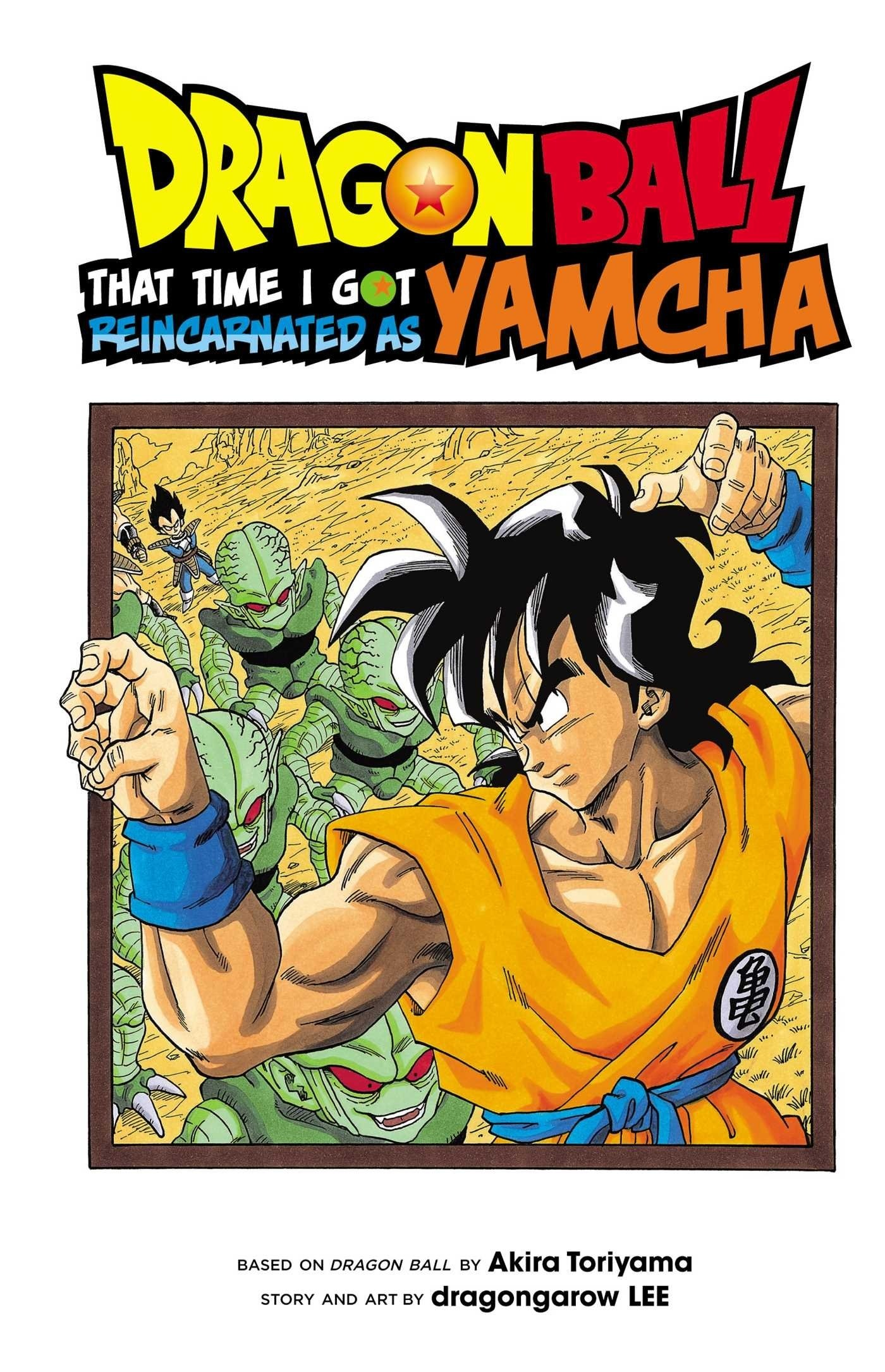 Dragon Ball, That Time I Got Reincarnated as Yamcha!