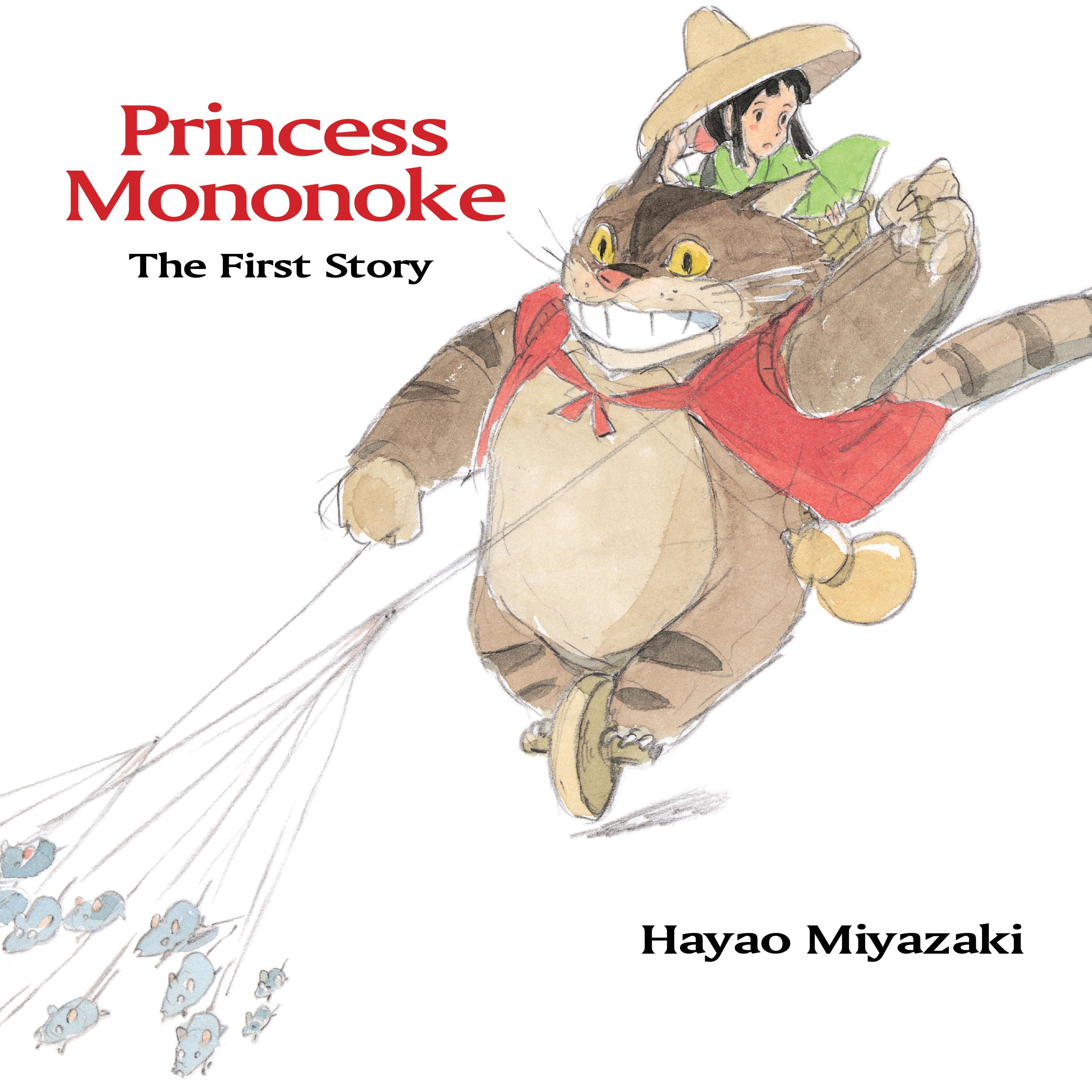Princess Mononoke The First Story by Hayao Miyazaki