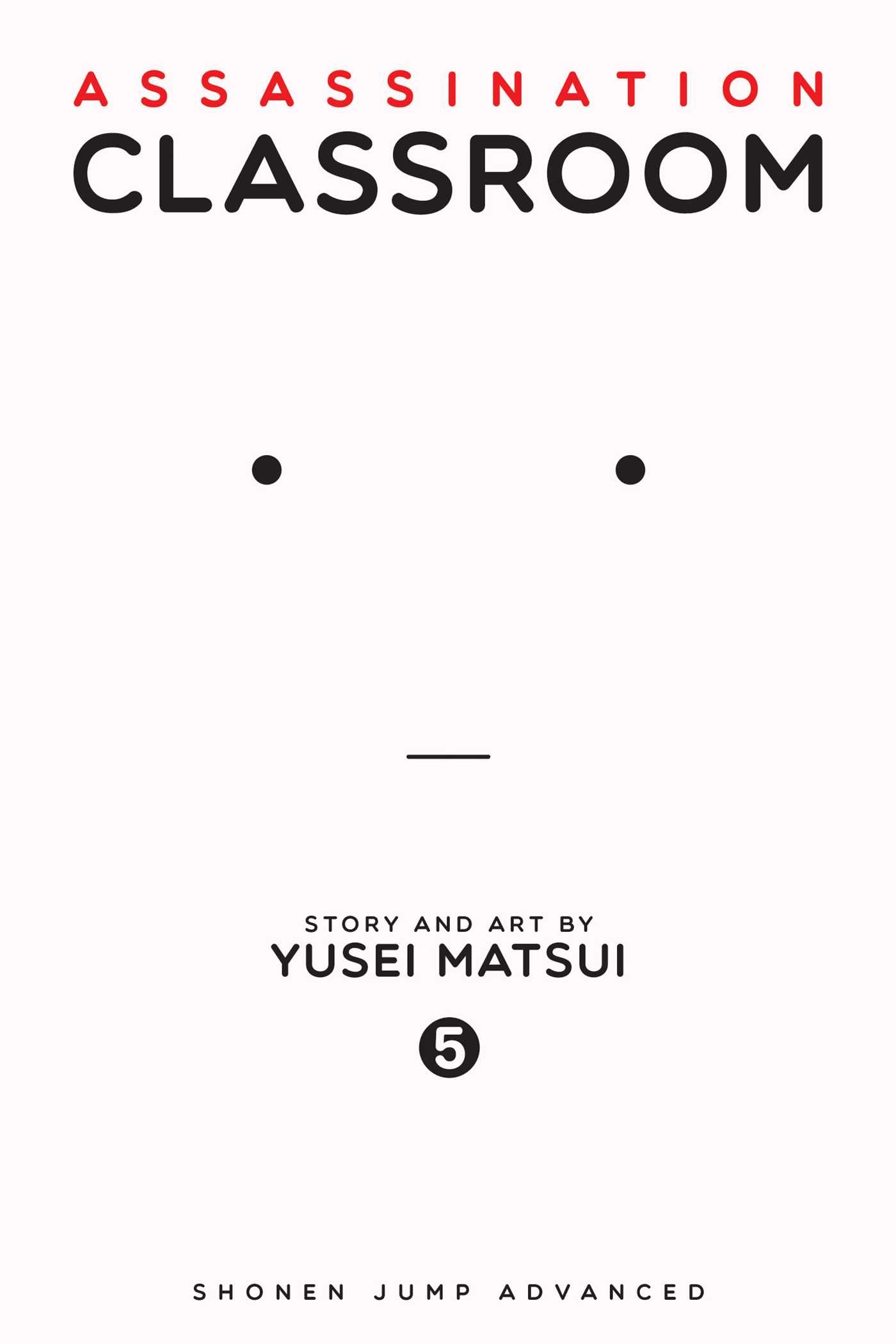 Assassination Classroom, Vol. 05