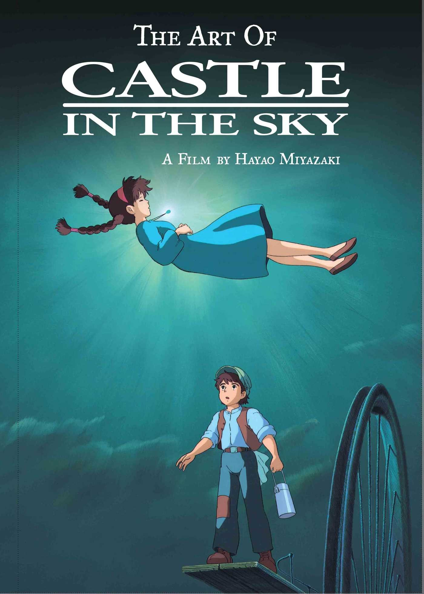 The Art of Castle in the Sky by Hayao Miyazaki