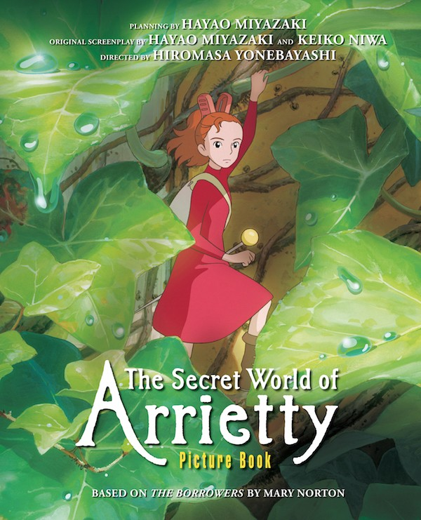 The Secret World of Arrietty Picture Book by Hayao Miyazaki