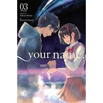 Kimi no Na Wa. -Your Name.-, Vol. 03