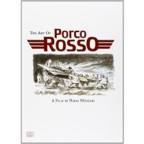 The Art of Porco Rosso by Hayao Miyazaki